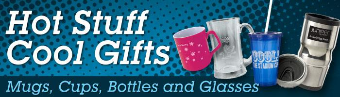 Hot Stuff Cool Gifts - Promotional Drinkware